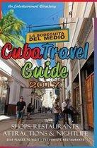 Cuba Travel Guide 2017