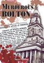 Murderous Bolton