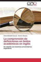 La Comprension de Definiciones En Textos Academicos En Ingles