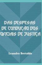 Das Despesas de Conducao dos Oficiais de Justica