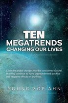 Ten Megatrends Changing Our Lives