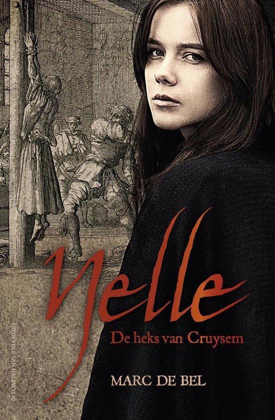 Nelle. de heks van cruysem - Marc de Bel  