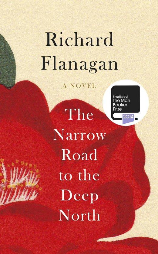 Boek cover Narrow Road to the Deep North van Richard Flanagan (Paperback)