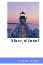 A Theory of Conduct