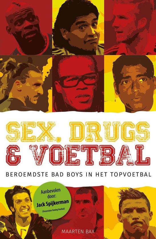 Sex, drugs & voetbal - Maarten Bax   Readingchampions.org.uk