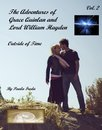 The Adventures of Grace Quinlan and Lord William Hayden Outside of Time (Volume 2)