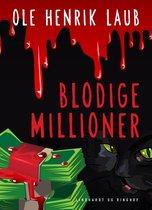 Blodige millioner