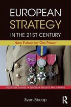European Strategy in the 21st Century