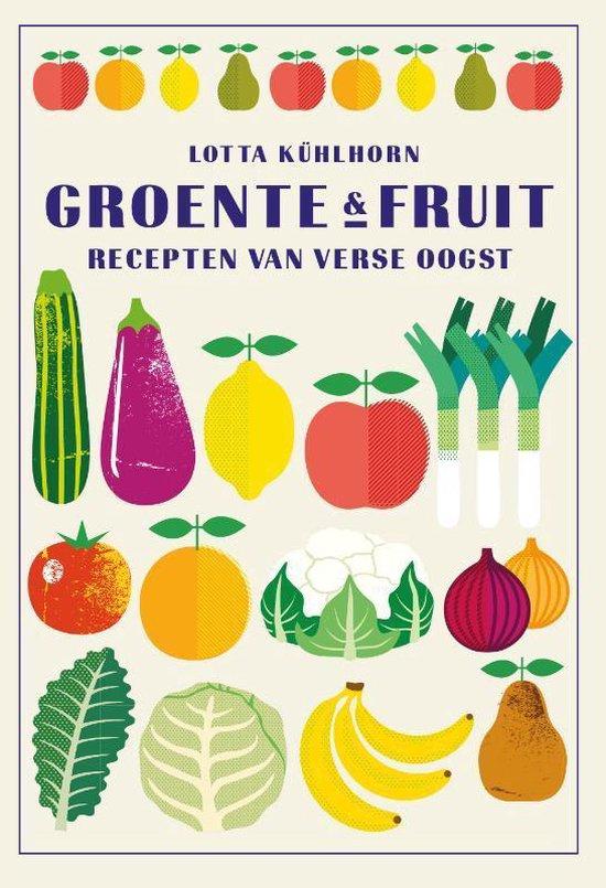 Groente & fruit. Recepten van verse oogst