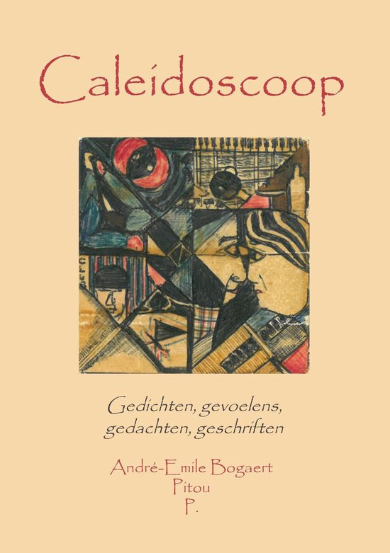 Caleidoscoop - André-Emile Bogaert/Pitou | Fthsonline.com