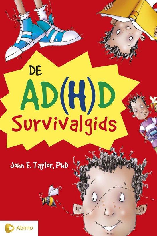 de AD(H)D survivalgids - J.F. Taylor | Readingchampions.org.uk