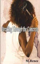 Breaking Through the Concrete