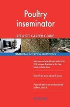 Poultry Inseminator Red-Hot Career Guide; 2568 Real Interview Questions