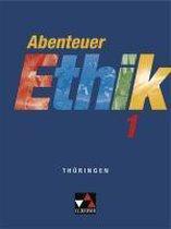 Abenteuer Ethik 1 Schülerband Thüringen