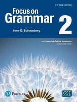 Focus on Grammar 2 Student Book with Essential Online Resources