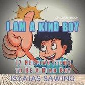I Am A Kind Boy