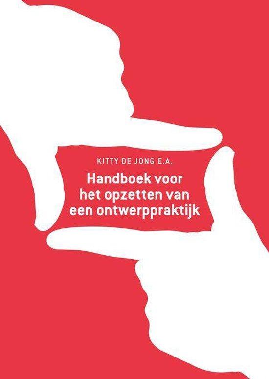 Handboek voor het opzetten van een ontwerppraktijk - Kitty de Jong pdf epub