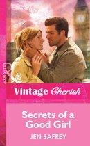 Secrets of a Good Girl (Mills & Boon Vintage Cherish)