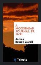 A Moosehead Journal, Pp. 11-91