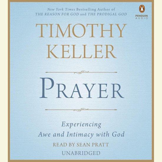 Prayer - Timothy Keller | Fthsonline.com