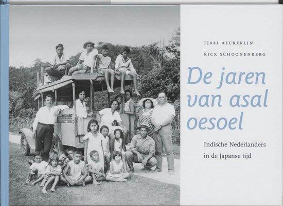 De jaren van asal oesoel - T. Aeckerlin |