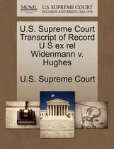 U.S. Supreme Court Transcript of Record U S Ex Rel Widenmann V. Hughes