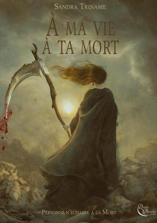 Boek cover À ma vie, à ta mort van Sandra Triname (Onbekend)