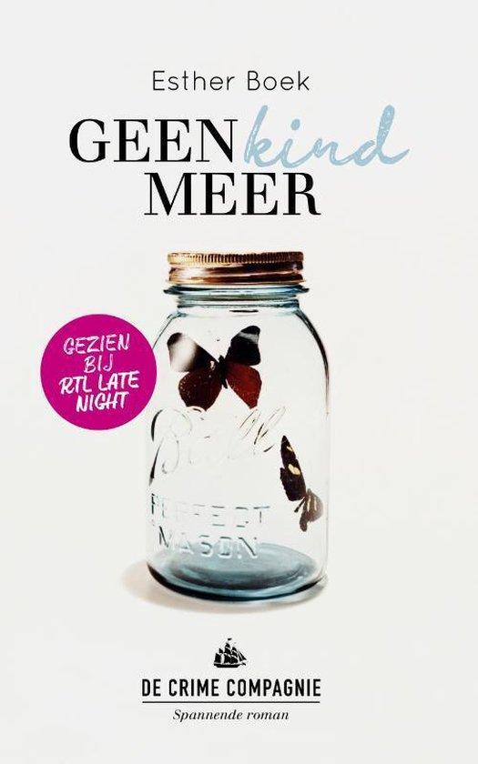 Crime club - Geen kind meer - Esther Boek   Fthsonline.com