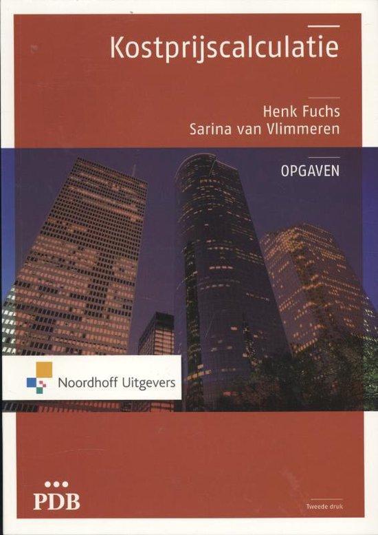 PDB Kostprijscalculatie - opgaven - Henk Fuchs |