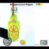 Struggle & Love Reggae
