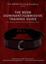 The BDSM Dominant Submissive Training Guide