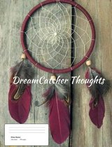 Dreamcatcher Thoughts (Vol. 3)