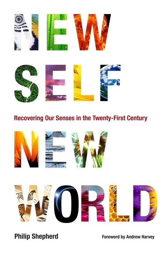 New Self, New World