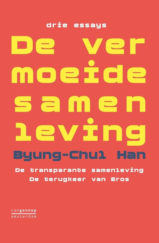 De vermoeide samenleving - Byung-Chul Han  