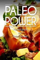 Paleo Power - Paleo Lunch and Paleo Dinner