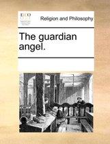 The Guardian Angel.