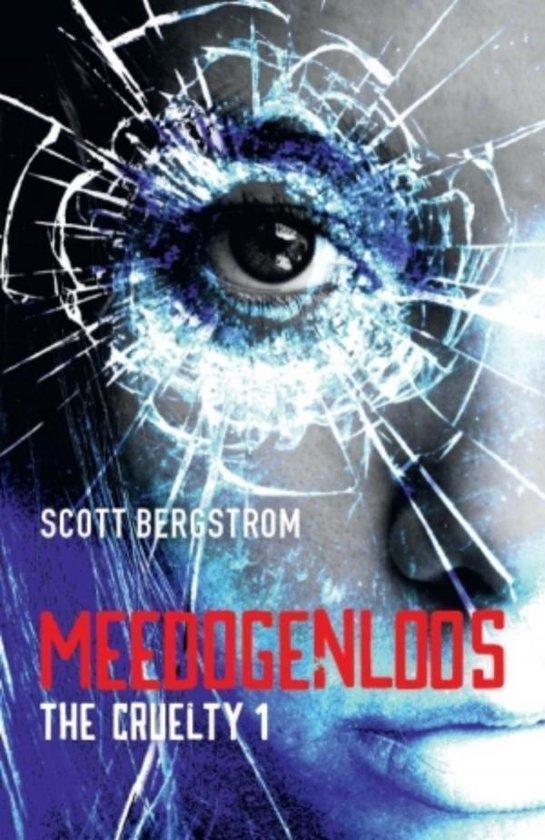 The Cruelty 1 - Meedogenloos - Scott Bergstrom  