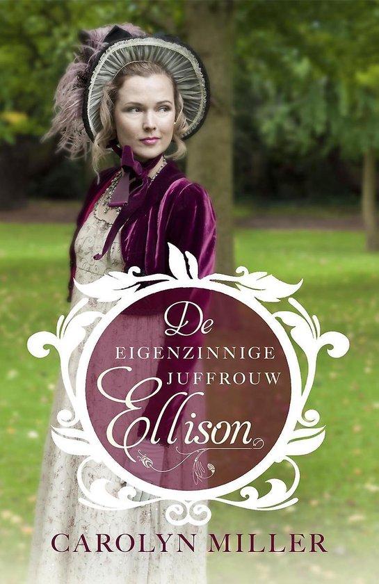 Regency bruiden 1 -   De eigenzinnige juffrouw Ellison