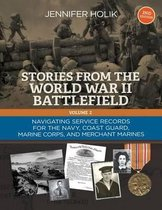 Stories from the World War II Battlefield Vol 2 2nd Edition