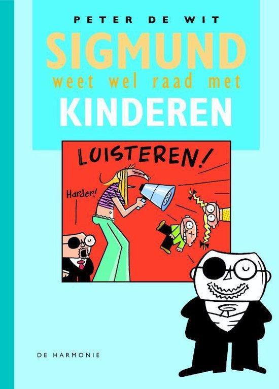 Sigmund weet wel raad met kinderen - P. de Wit pdf epub