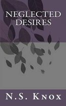 Neglected Desires