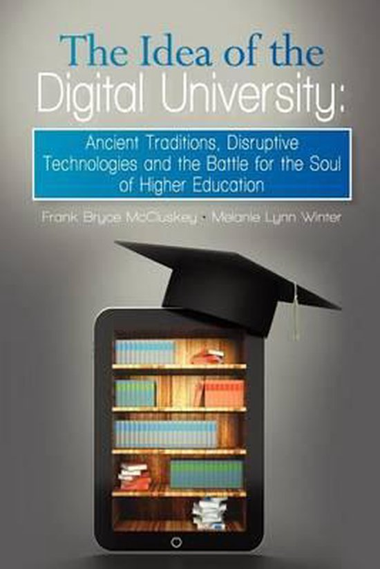 The Idea of the Digital University