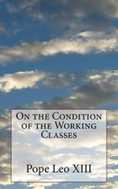 On the Condition of the Working Classes