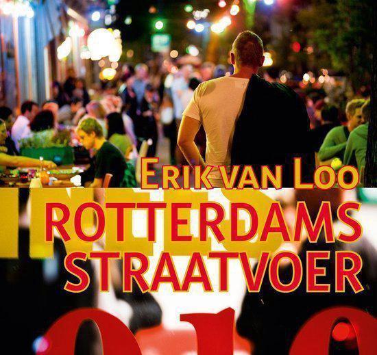 Rotterdams Straatvoer - Erik van Loo | Fthsonline.com
