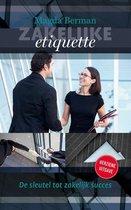 Zakelijke etiquette. De sleutel tot professioneel succes