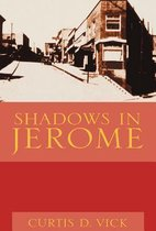 Shadows in Jerome