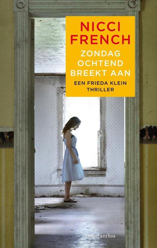 Boek cover Frieda Klein 7 - Zondagochtend breekt aan van Nicci French (Onbekend)