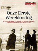 Elsevier Speciale Editie  -   Onze Eerste Wereldoorlog
