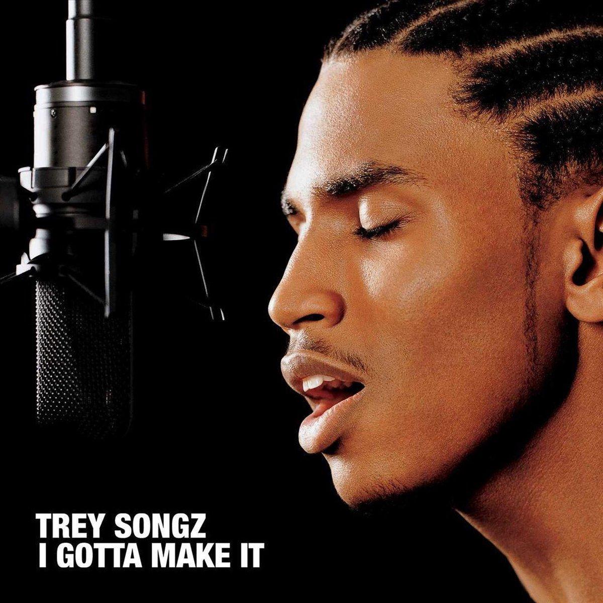 I Gotta Make It - Trey Songz