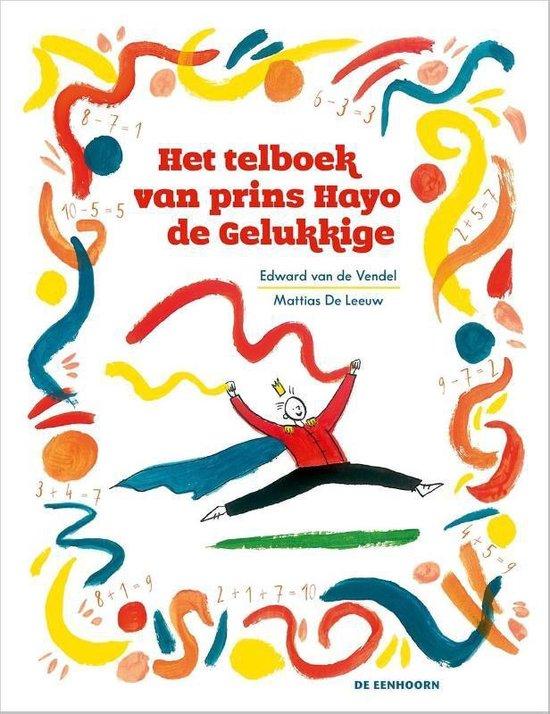 Het telboek van prins Hayo de gelukkige - Edward van de Vendel |